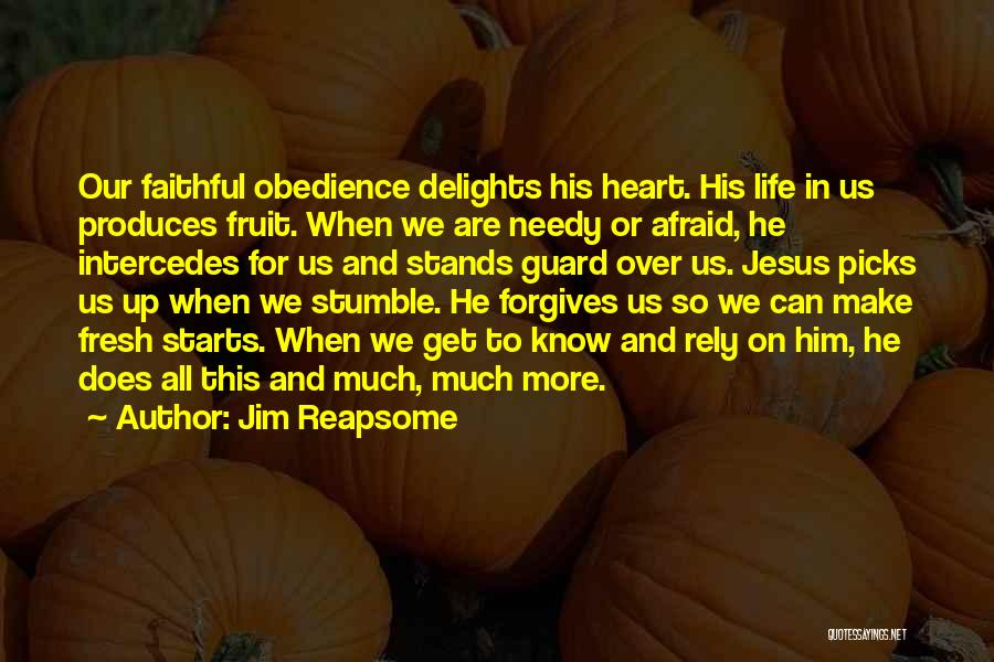 Fresh Starts Quotes By Jim Reapsome
