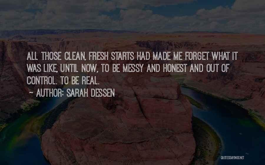 Fresh Starts Quotes By Sarah Dessen