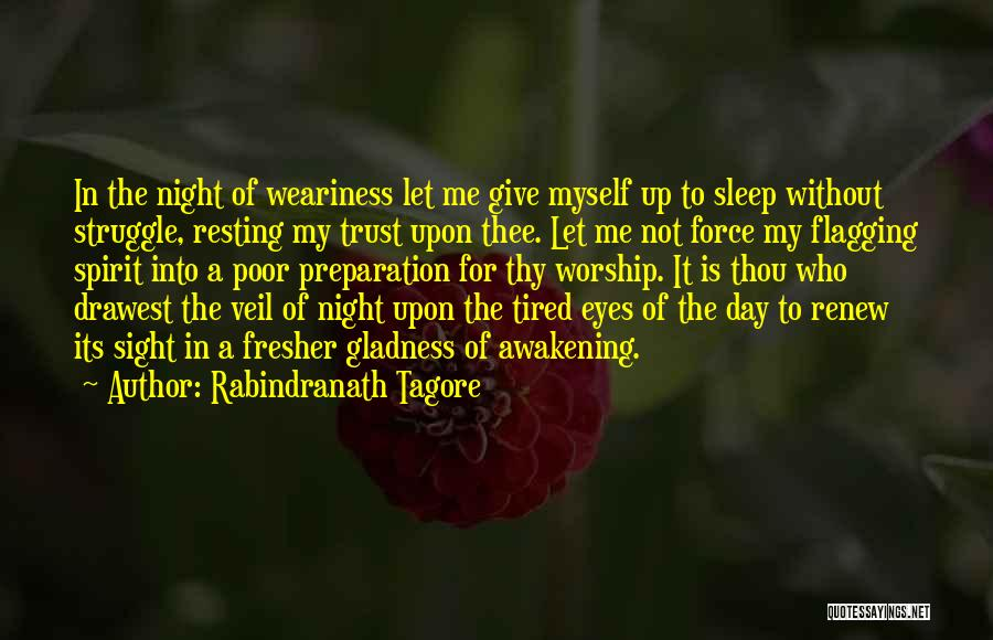 Fresher Day Quotes By Rabindranath Tagore