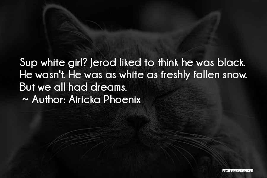 Freshly Quotes By Airicka Phoenix