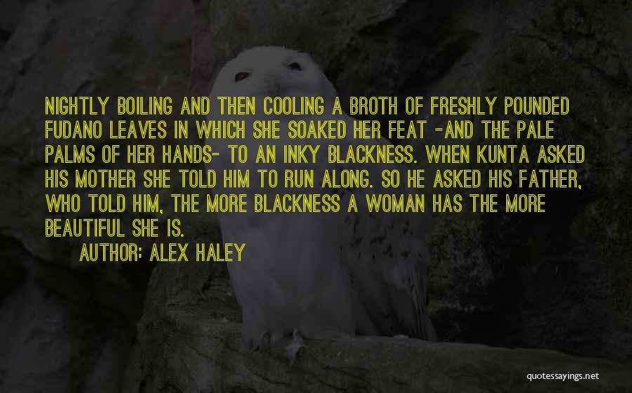 Freshly Quotes By Alex Haley