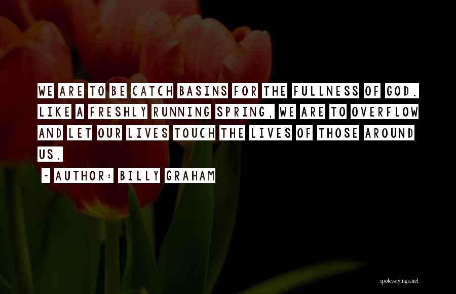 Freshly Quotes By Billy Graham