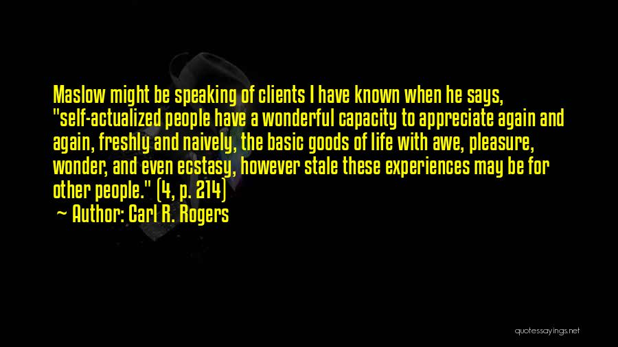 Freshly Quotes By Carl R. Rogers