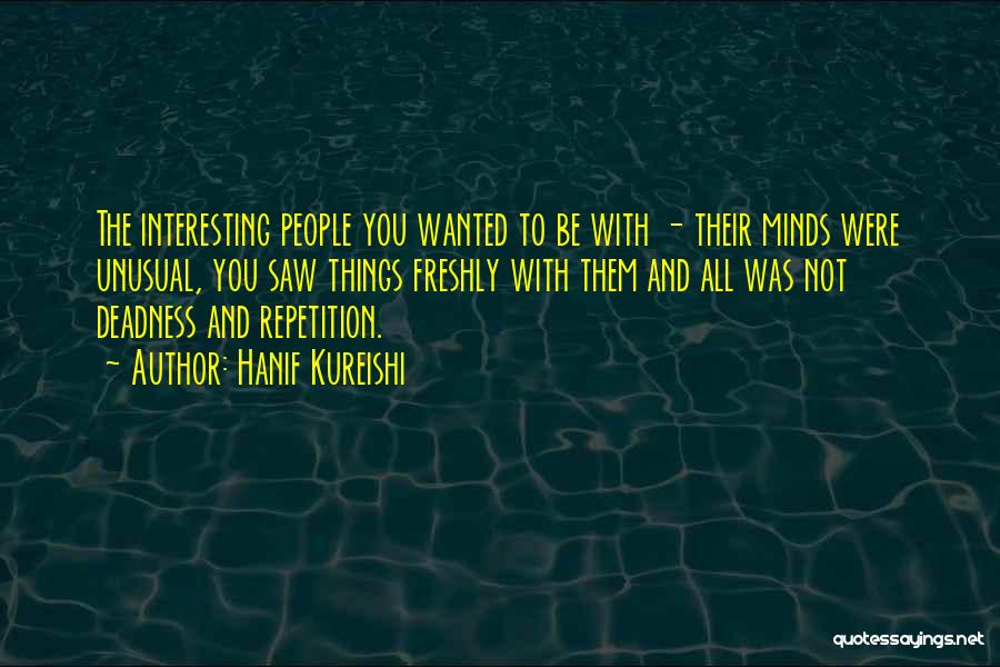 Freshly Quotes By Hanif Kureishi