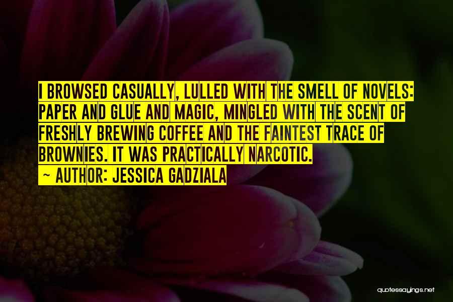 Freshly Quotes By Jessica Gadziala