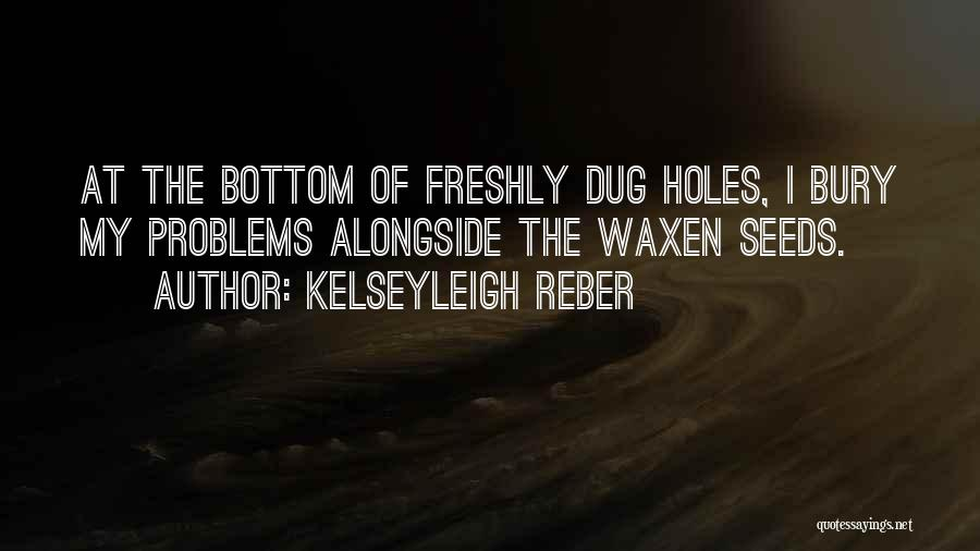 Freshly Quotes By Kelseyleigh Reber