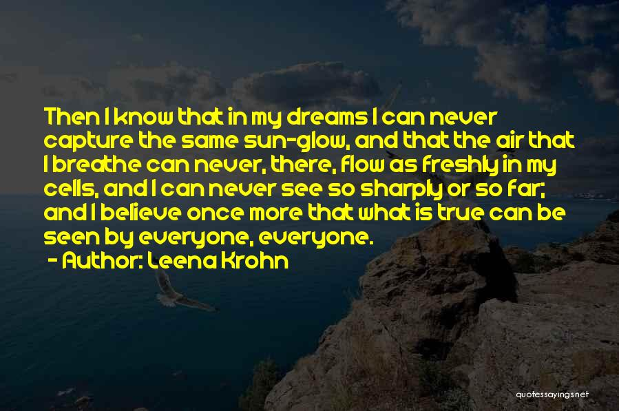 Freshly Quotes By Leena Krohn