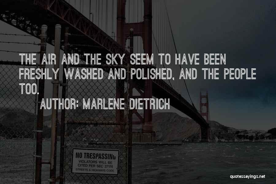 Freshly Quotes By Marlene Dietrich