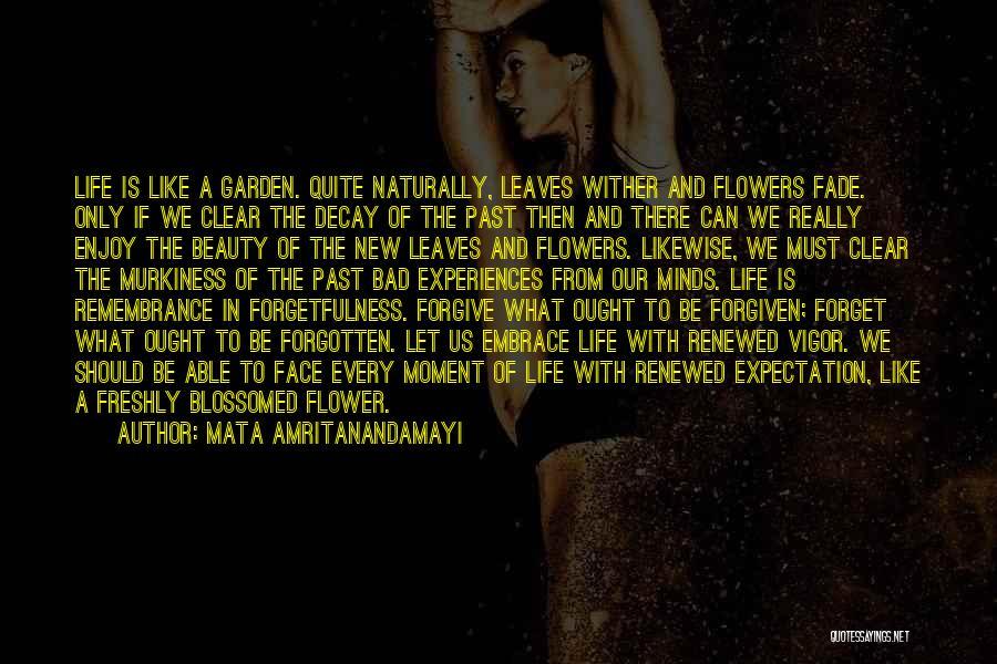 Freshly Quotes By Mata Amritanandamayi