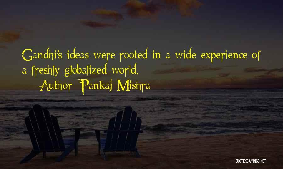 Freshly Quotes By Pankaj Mishra
