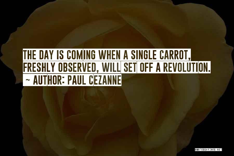 Freshly Quotes By Paul Cezanne