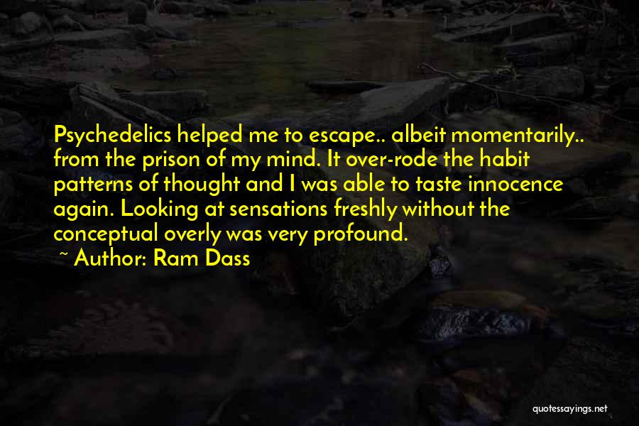 Freshly Quotes By Ram Dass