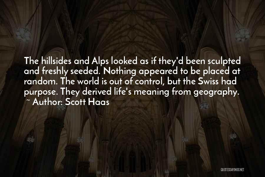 Freshly Quotes By Scott Haas