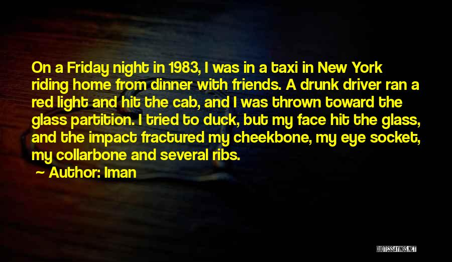 Friday Drunk Quotes By Iman