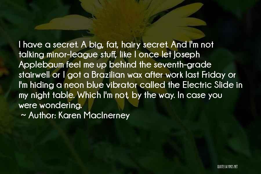 Friday Night Work Quotes By Karen MacInerney