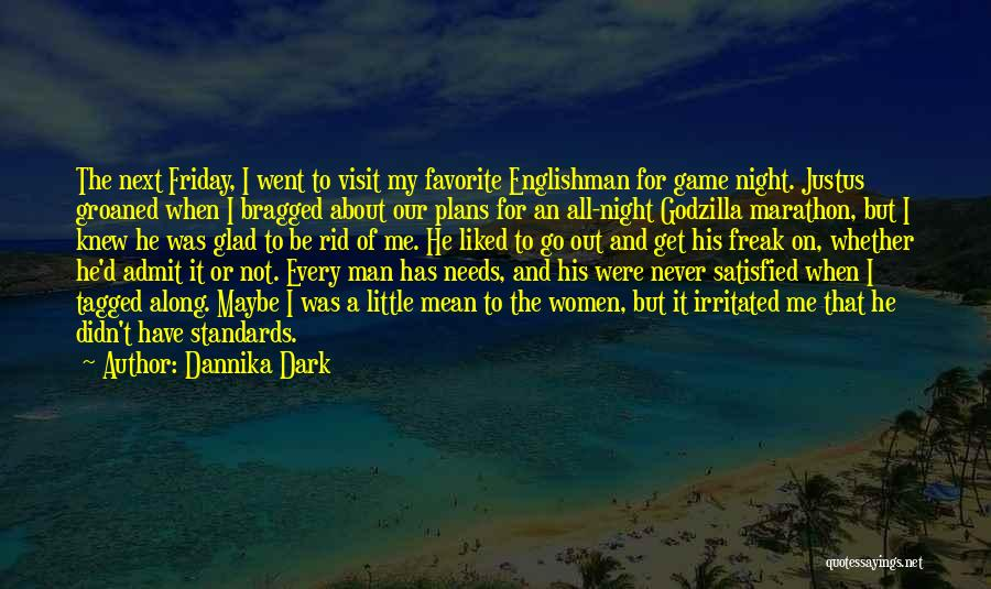 Friday The Next Quotes By Dannika Dark