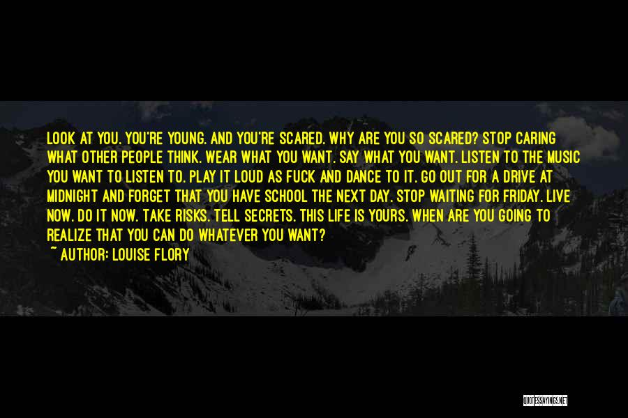 Friday The Next Quotes By Louise Flory
