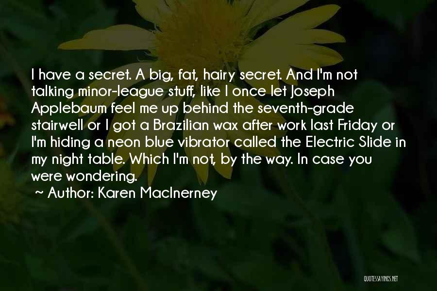 Friday Work Quotes By Karen MacInerney