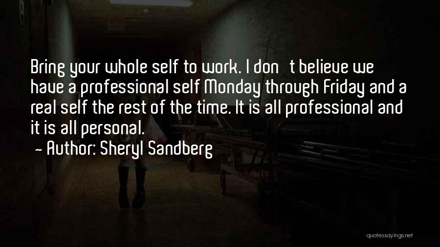 Friday Work Quotes By Sheryl Sandberg