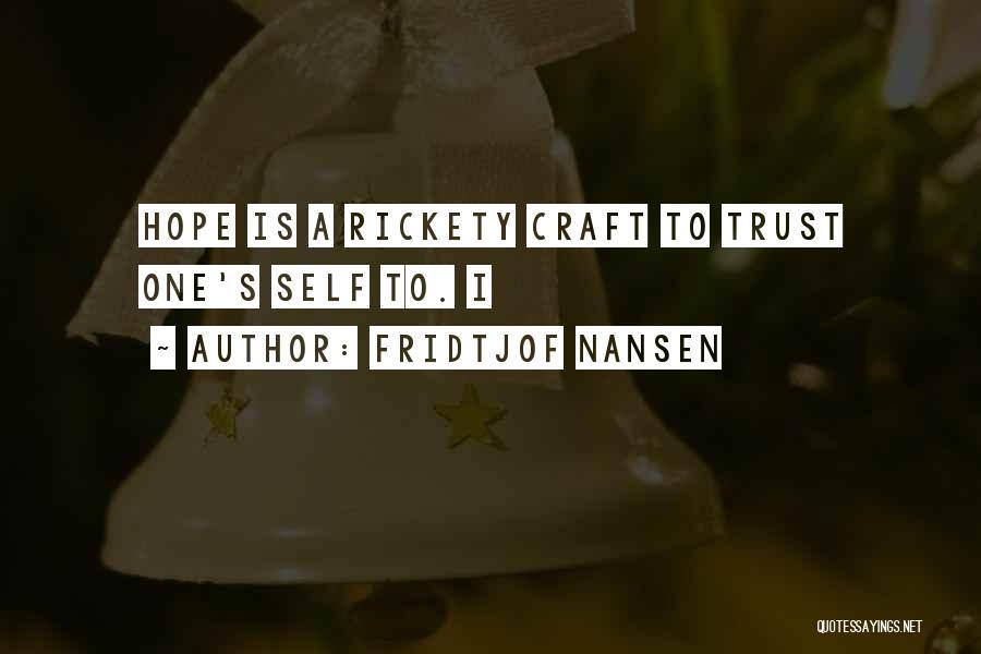 Fridtjof Nansen Quotes 1154643