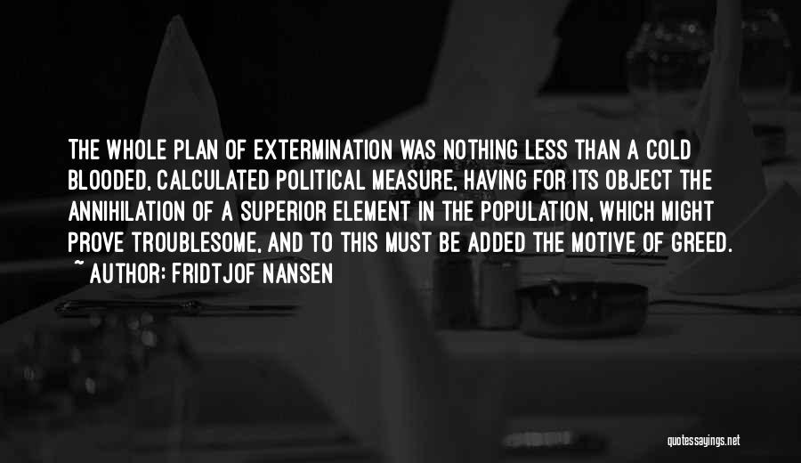 Fridtjof Nansen Quotes 1208099