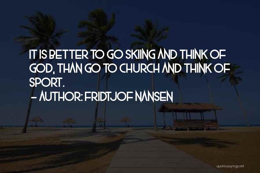 Fridtjof Nansen Quotes 1262275
