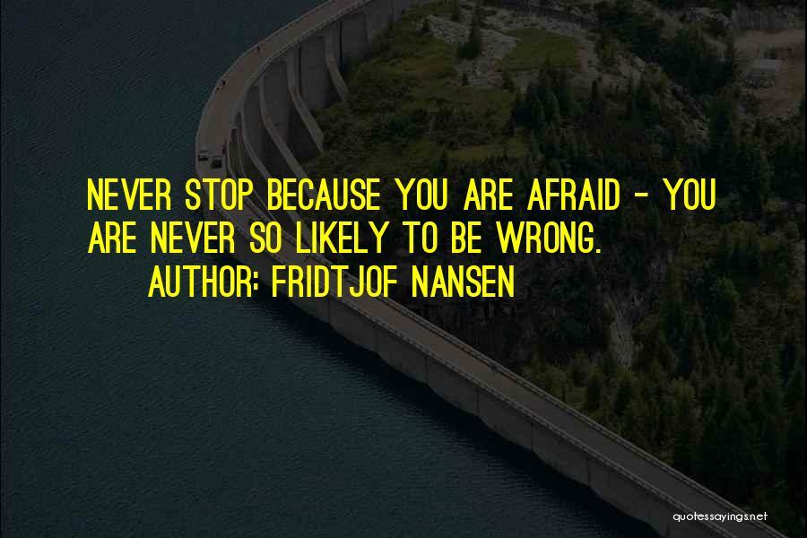 Fridtjof Nansen Quotes 1825202