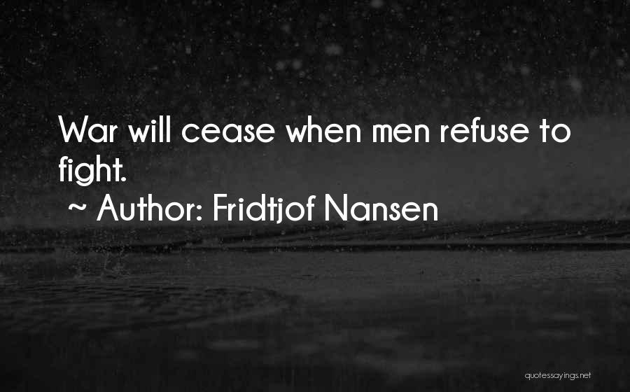Fridtjof Nansen Quotes 1961361
