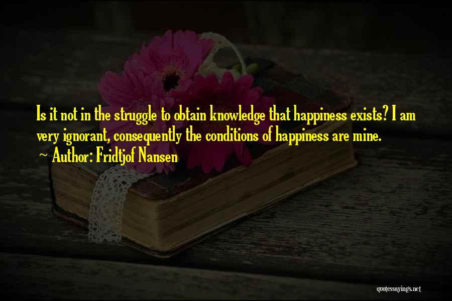 Fridtjof Nansen Quotes 303842