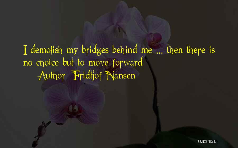 Fridtjof Nansen Quotes 766582