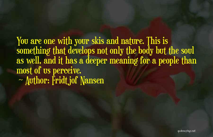 Fridtjof Nansen Quotes 970076