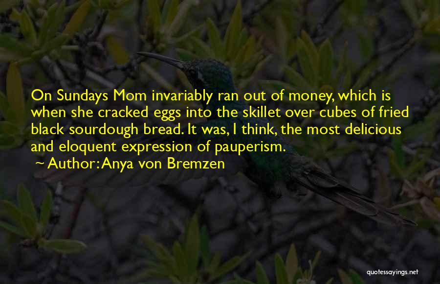 Fried Food Quotes By Anya Von Bremzen
