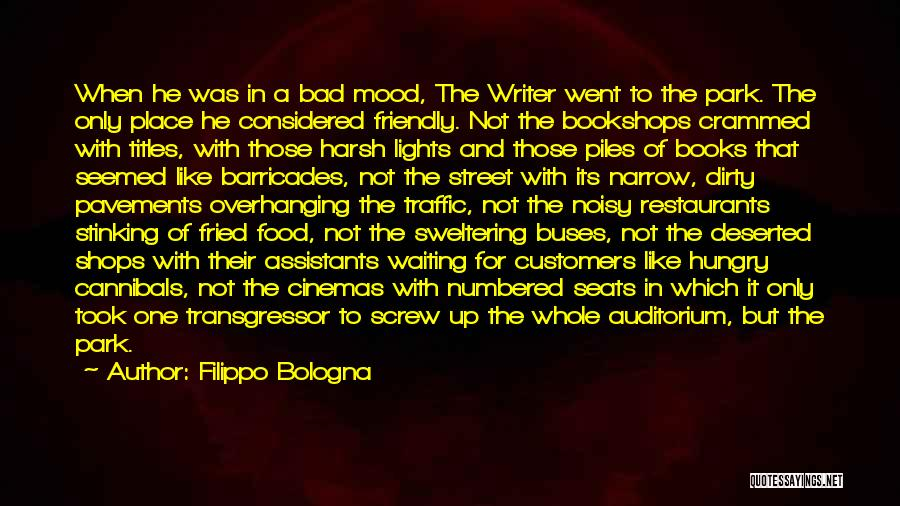Fried Food Quotes By Filippo Bologna