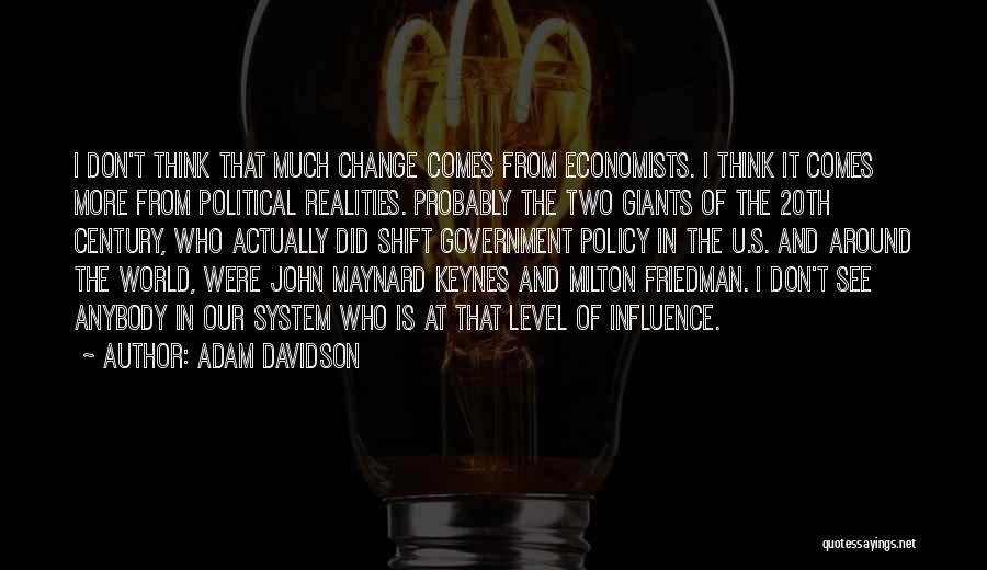 Friedman Milton Quotes By Adam Davidson
