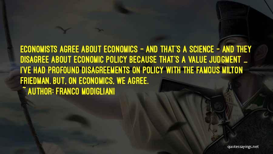 Friedman Milton Quotes By Franco Modigliani