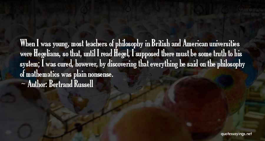Friedrich Hegel Quotes By Bertrand Russell