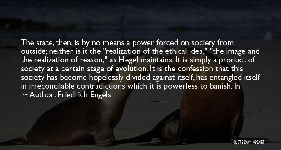 Friedrich Hegel Quotes By Friedrich Engels