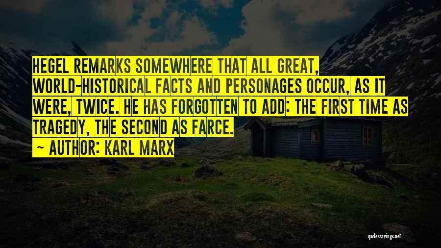 Friedrich Hegel Quotes By Karl Marx