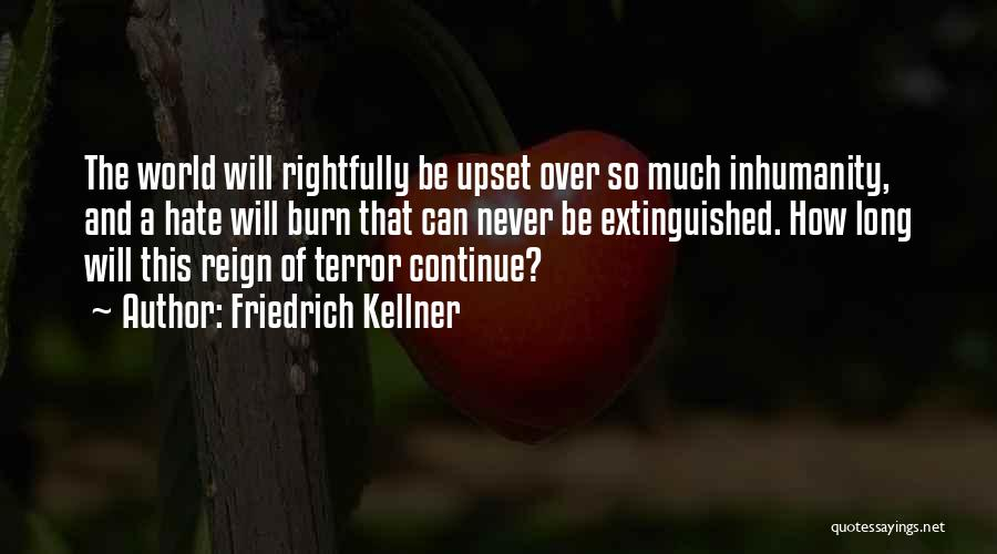 Friedrich Kellner Quotes 1235470