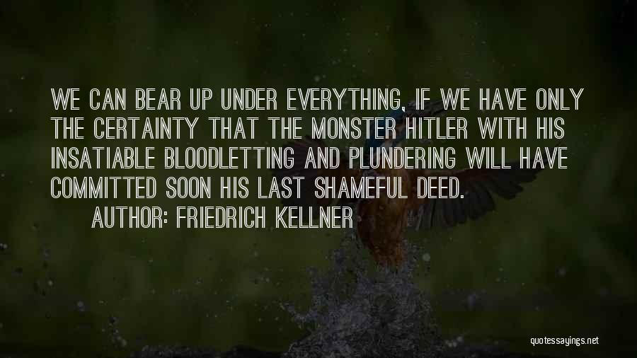 Friedrich Kellner Quotes 1288894