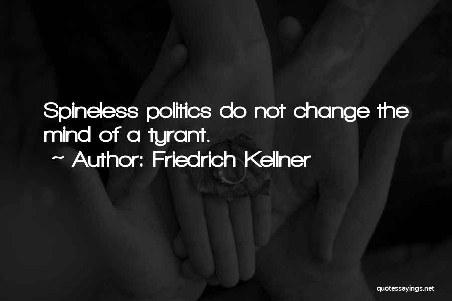 Friedrich Kellner Quotes 2035468