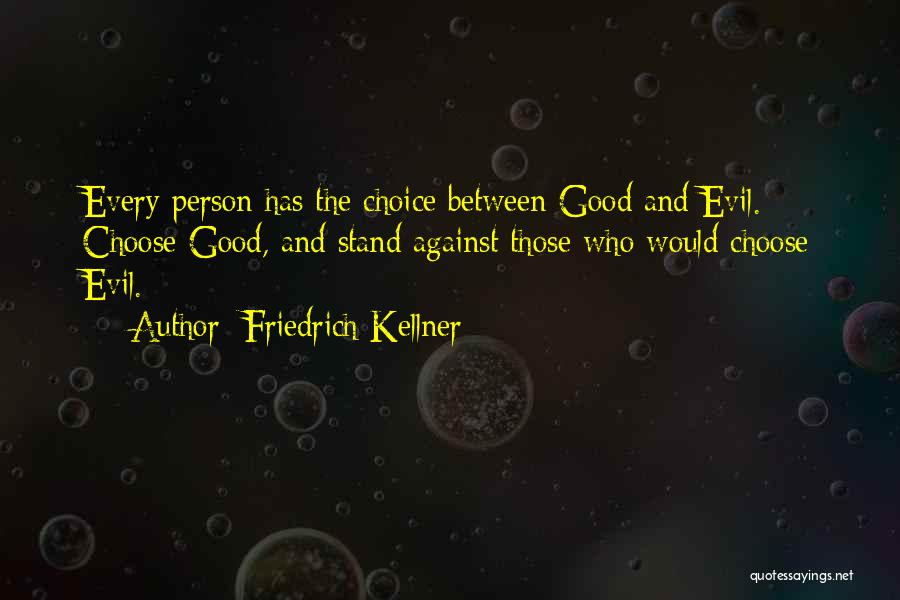 Friedrich Kellner Quotes 2172921