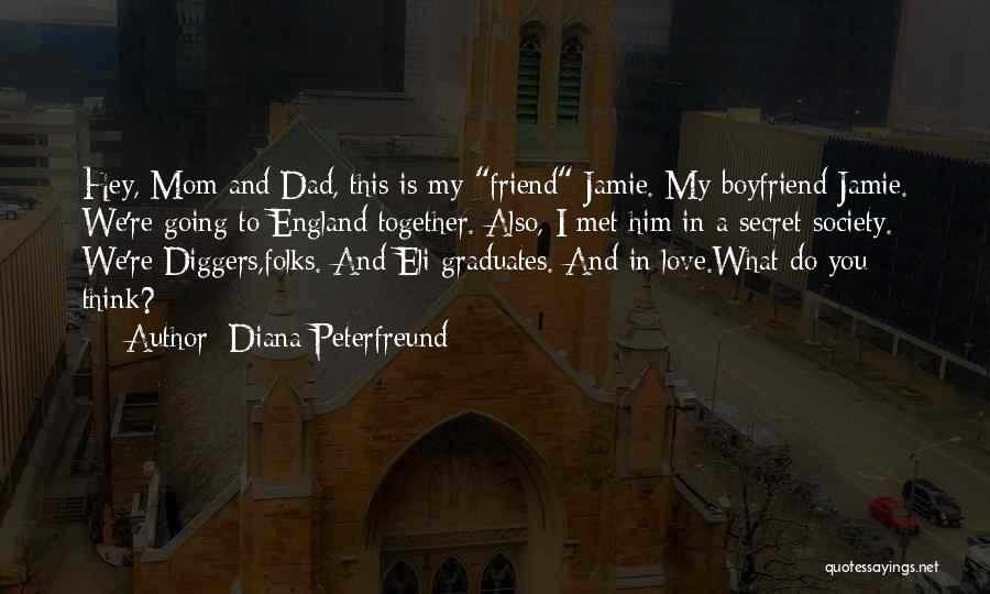 Friend And Boyfriend Quotes By Diana Peterfreund