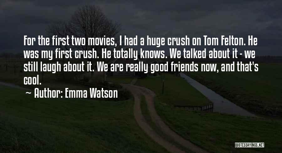Friend And Boyfriend Quotes By Emma Watson