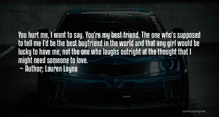 Friend And Boyfriend Quotes By Lauren Layne