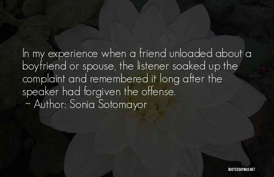 Friend And Boyfriend Quotes By Sonia Sotomayor