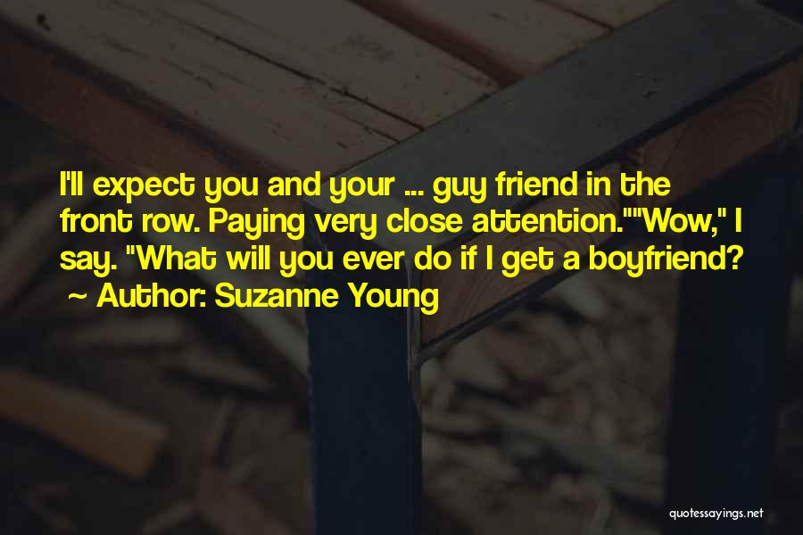 Friend And Boyfriend Quotes By Suzanne Young