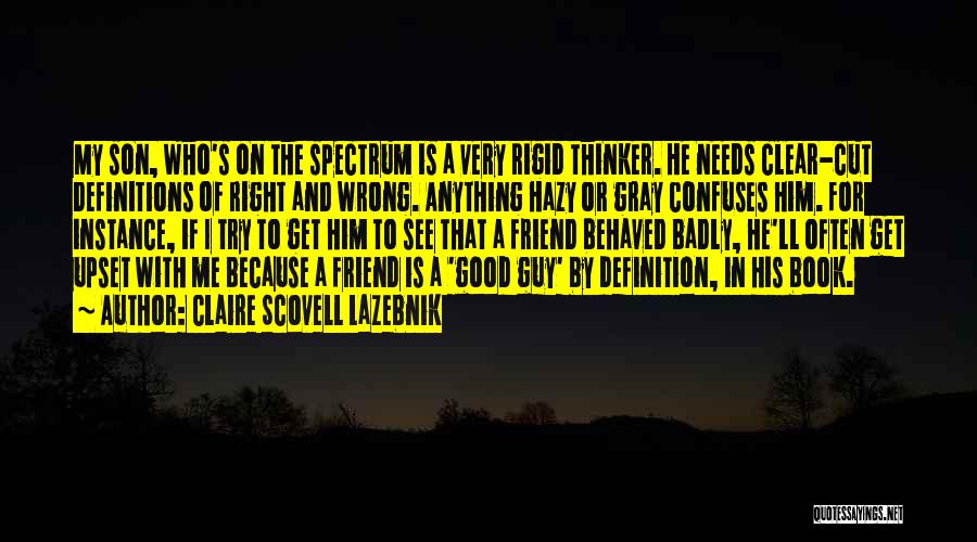 Friend Definition Quotes By Claire Scovell LaZebnik