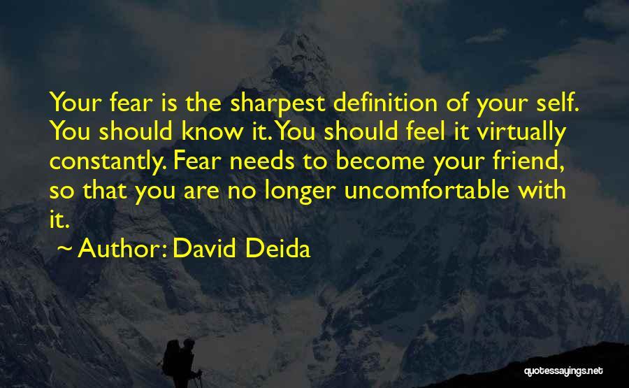 Friend Definition Quotes By David Deida