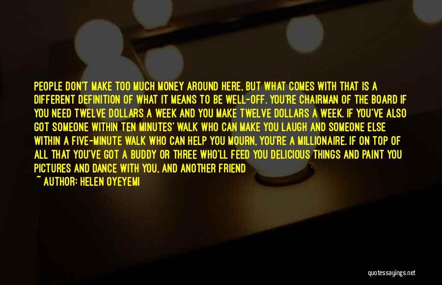 Friend Definition Quotes By Helen Oyeyemi